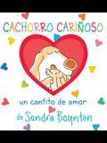 Cachorro Cariñoso: Un Cantito de Amor = Snuggle Puppy!