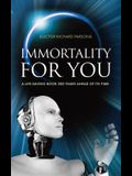 Immortality for You: A life-saving book 200 years ahead of its time