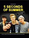 5 Seconds of Summer: The Ultimate Fan Book: All You Need to Know about the World's Hottest New Boy Band!