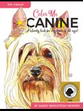 Color Me Canine (Toy Group): A Coloring Book for Dog Owners of All Ages