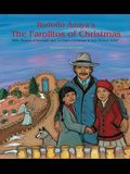 Rudolfo Anaya's the Farolitos of Christmas: With Season of Renewal and A Child's Christmas in New Mexico, 1944