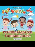 Prekindergarten Fundamentals Workbook - PreK - Ages 4 to 5