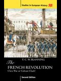 The French Revolution: Class War or Culture Clash?