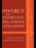 Divorce and Domestic Relations Litigation: Financial Advisor's Guide