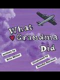 What Grandma Did