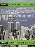 Case Studies in Mergers & Acquisitions