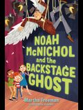 Noah McNichol and the Backstage Ghost