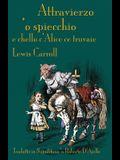 Attravierzo 'o specchio e cchello c'Alice ce truvaie: Through the Looking-Glass in Neapolitan