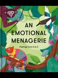 An Emotional Menagerie: Feelings from A to Z