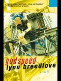 Godspeed: A Novel