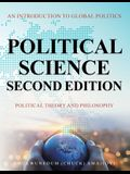 Political Science Second Edition: An Introduction to Global Politics