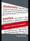 Dictionary Poetics: Toward a Radical Lexicography