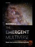 Emergent Multiverse: Quantum Theory According to the Everett Interpretation