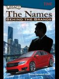Legacy: The Names Behind the Brands