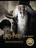 Harry Potter: Film Vault: Volume 11: Hogwarts Professors and Staff