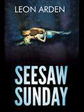 Seesaw Sunday