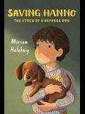 Saving Hanno: The Story of a Refugee Dog