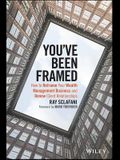 You've Been Framed: How to Reframe Your Wealth Management Business and Renew Client Relationships