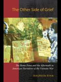 The Other Side of Grief: The Home Front and the Aftermath in American Narratives of the Vietnam War
