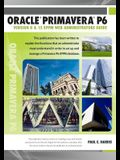 Oracle Primavera P6 Version 8 and 15 Eppm Web Administrators Guide