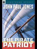 Sterling Point Books®: John Paul Jones: The Pirate Patriot