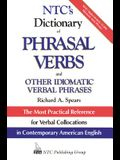 Ntc's Dictionary of Phrasal Verbs: And Other Idiomatic Verbal Phrases