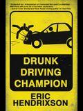 Drunk Driving Champion