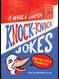 A Whole Lotta Knock-Knock Jokes: Squeaky-Clean Family Fun
