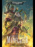 Fabius Bile: Manflayer, 3