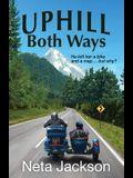 Uphill Both Ways