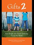 Gifts 2: How People with Down Syndrome Enrich the World