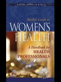 Mosby's Guide to Women's Health: A Handbook for Health Professionals