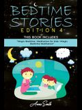 Bedtime Stories Edition 4: This Book Includes: Magic Bedtime Meditation for kids +Magic Bedtime Meditation