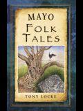 Mayo Folk Tales