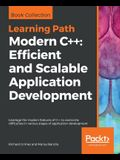 Modern C++: Efficient and Scalable Application Development