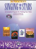 Singing for the Stars: Book & 2 CDs