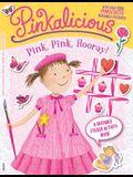 Pink, Pink, Hooray!