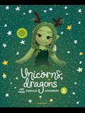 Unicorns, Dragons and More Fantasy Amigurumi 2, Volume 2: Bring 14 Enchanting Characters to Life!