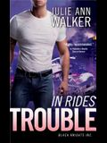 In Rides Trouble