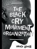 The Black Cry Movement Organization