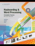 Keyboarding & Word Processing, Complete Course, Lessons 1-120: Microsoft Word 2010