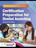 Jones & Bartlett Learning's Certification Preparation for Dental Assisting, Enhanced Edition