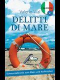Delitti di mare: Schmunzelkrimis zum Üben und Auffrischen - Italienisch A1