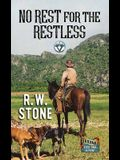 No Rest for the Restless: A Circle V Western