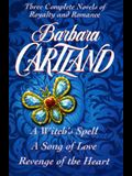 Barbara Cartland: Three Complete Novels: Royalty and Romance