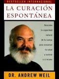 La Curación Espontánea: Spontaneous Healing - Spanish-Language Edition