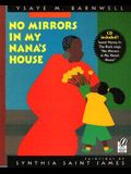 No Mirrors in My Nana's House [With CD]
