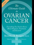 The Ultimate Guide to Ovarian Cancer