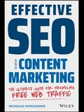 Effective Seo and Content Marketing: The Ultimate Guide for Maximizing Free Web Traffic