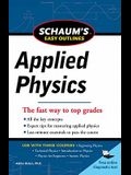 Schaum's Easy Outline of Applied Physics, Revised Edition